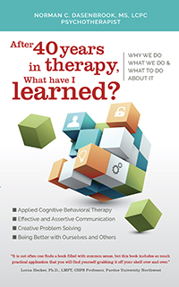 AFTER 40 YEARS IN THERAPY, WHAT HAVE I LEARNED?