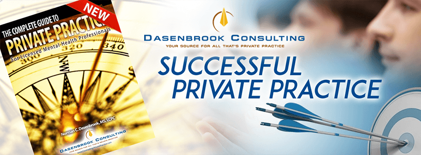 The successful mental health professional in private practice is not only well trained, but understands that private practice is a business.